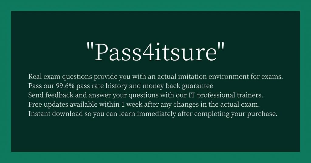 why choose Pass4itsure?